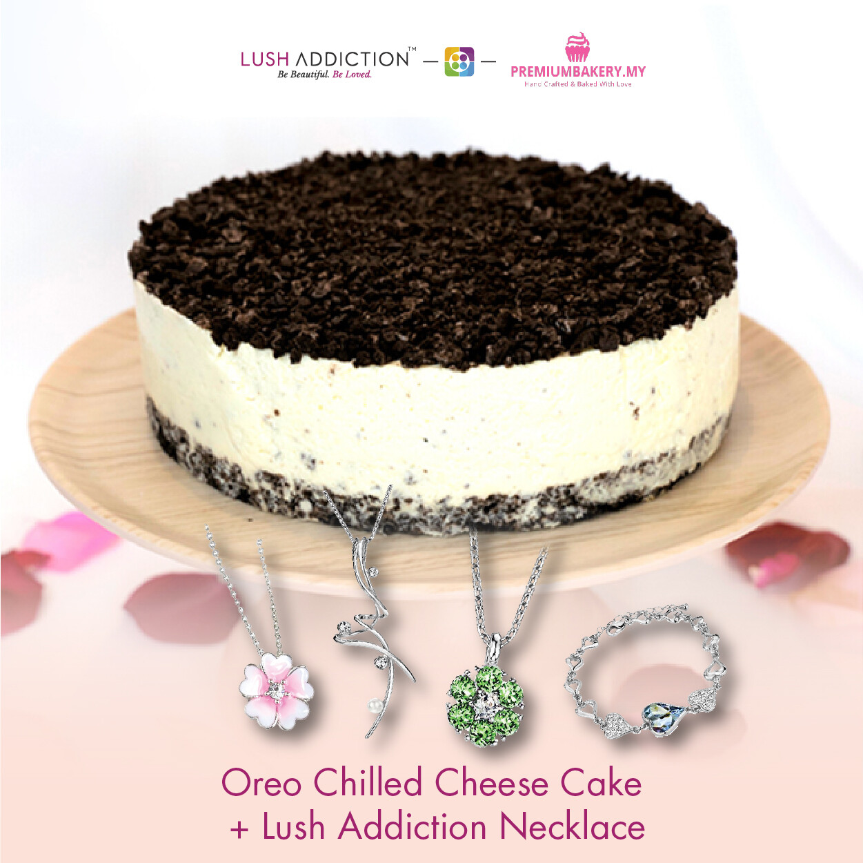 Oreo Chilled Cheese Cake + Lush Addiction Necklace (By: Premium Bakery  from KL)