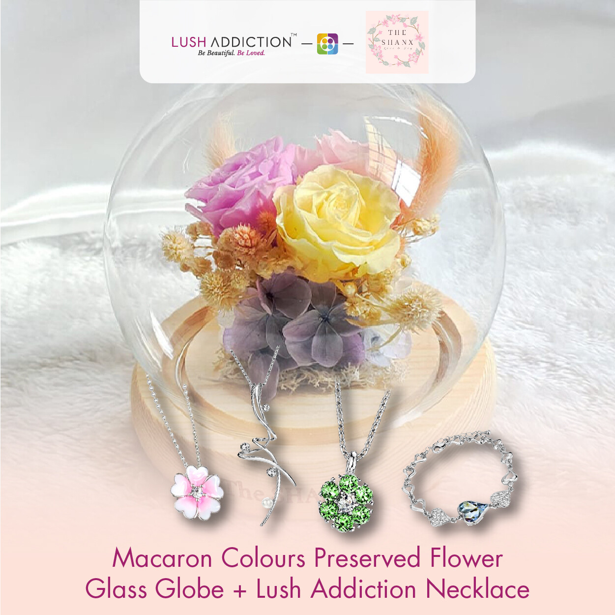 Macaron Colours Preserved Flower Glass Globe + Lush Addiction Necklace (By: The Shanx Florist from Melacca)