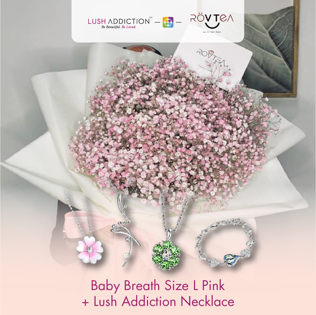 Baby Breath Size L Pink  + Lush Addiction Necklace (By: Rovtea Empire from Ampang)