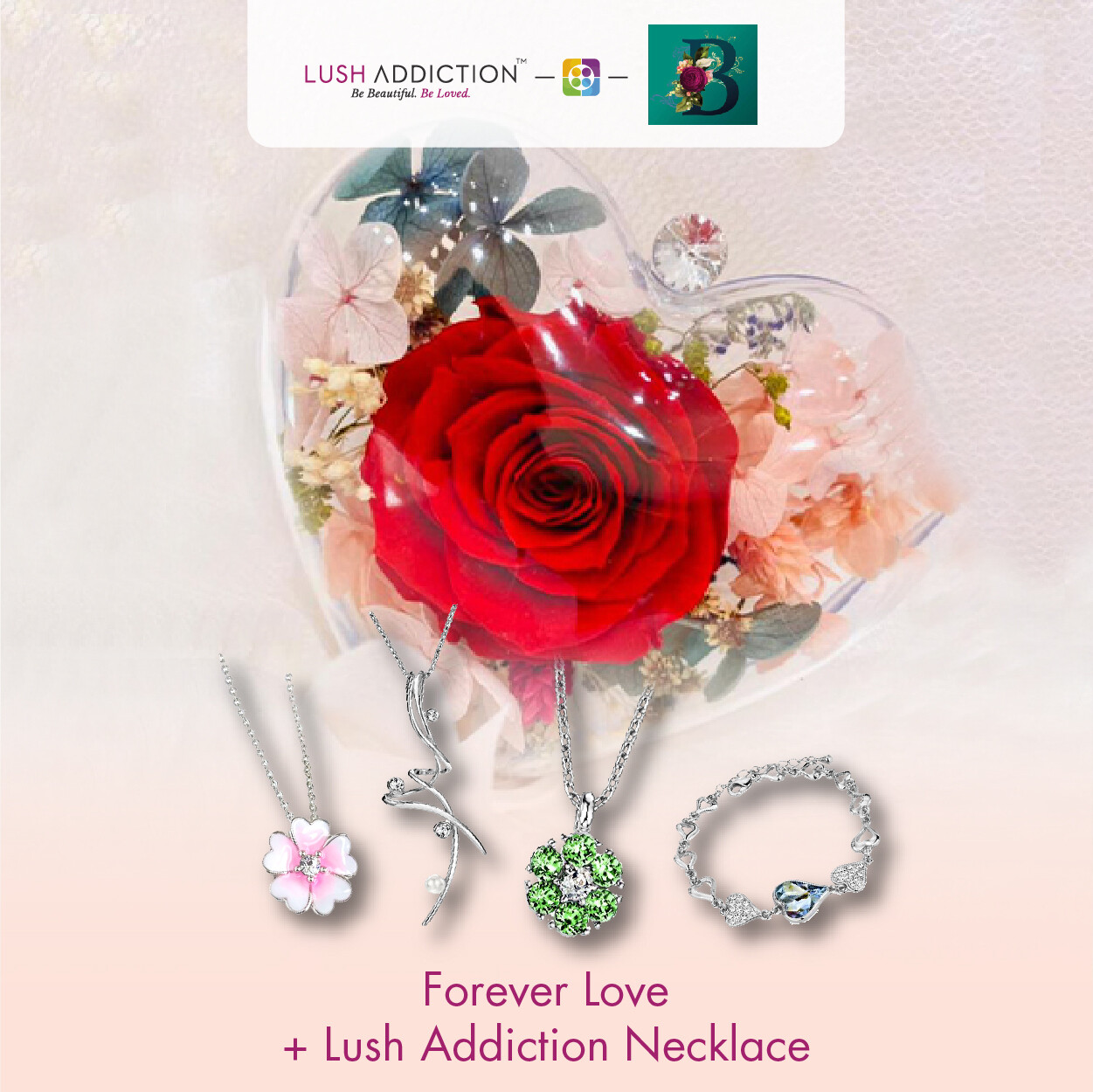 Forever Love Bouquet + Lush Addiction Necklace (By: The Bliss Florist from Melaka)