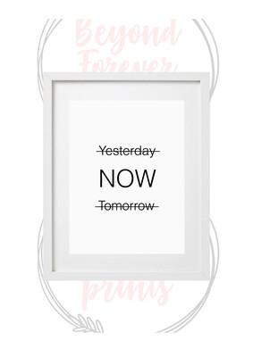Yesterday, Tomorrow, Now