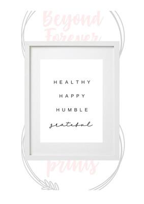 Healthy Happy Humble Grateful