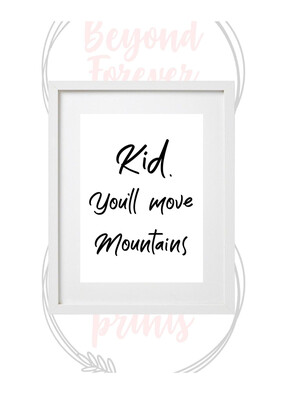 Kids - You'll Move Mountains