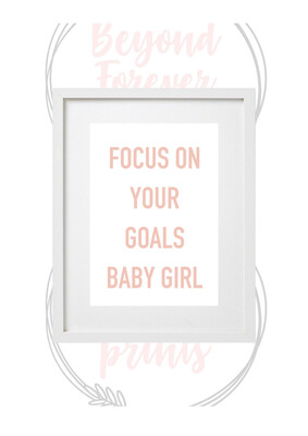 Focus On Your Goals Baby Girl