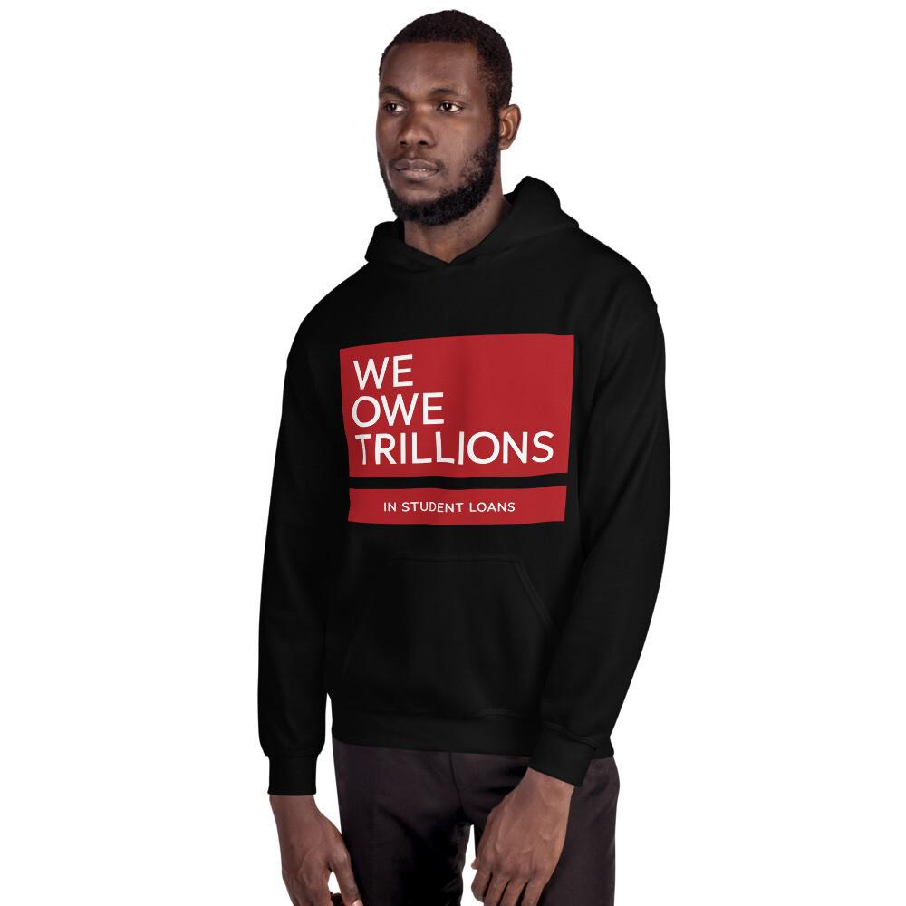 We Owe Trillions (RED) Hoodie