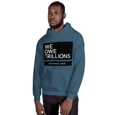 We Owe Trillions (BLACK) Hoodie