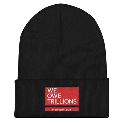 We Owe Trillions Beanie