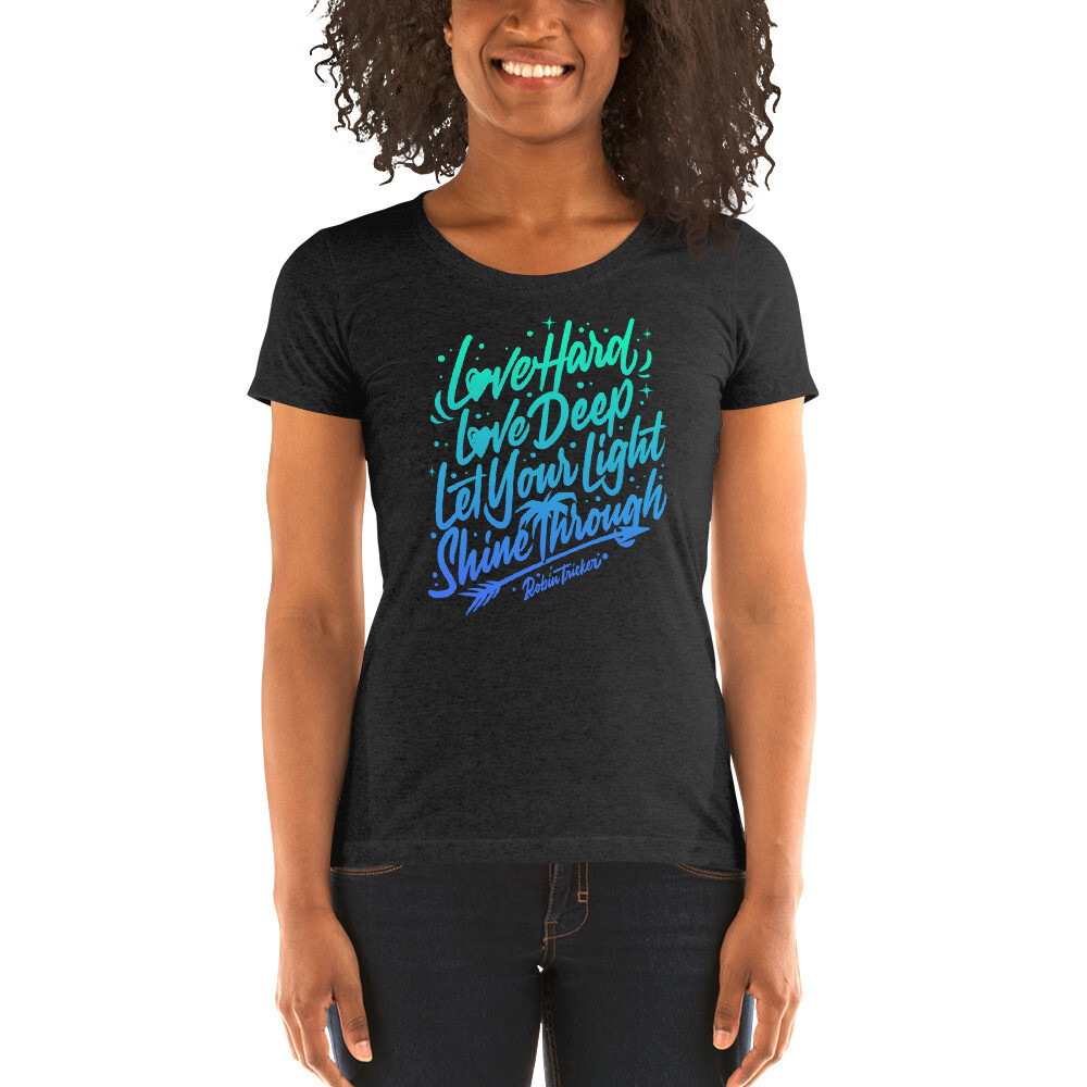 """Love Hard, Love Deep"" Ladies' short sleeve t-shirt"