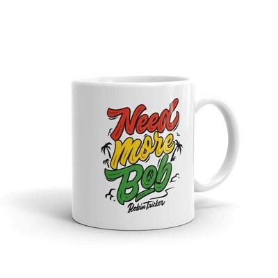 Need More Bob Mug