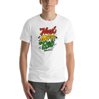Need More Bob 'Cotton' Short-Sleeve Unisex T-Shirt