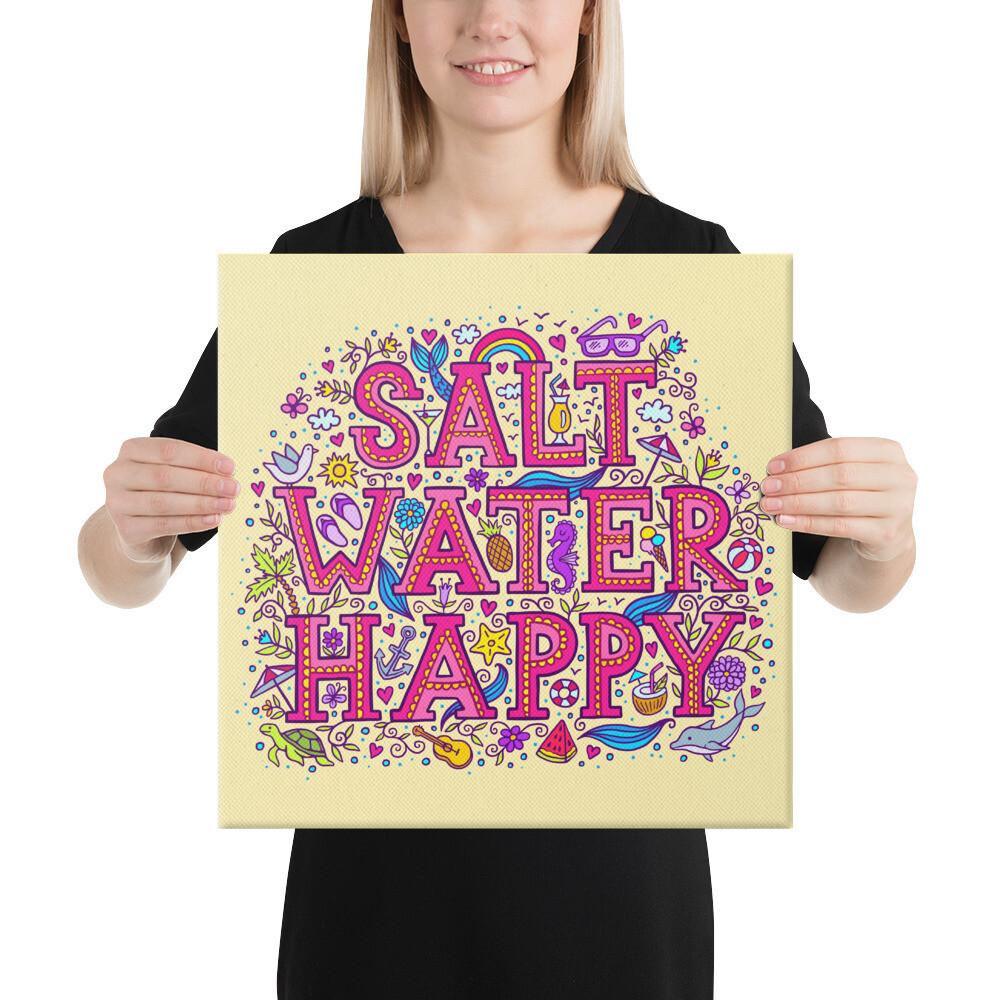 Salt Water Happy Canvas