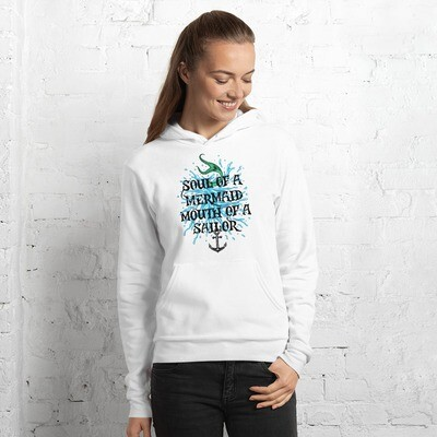 Soul of a Mermaid, Mouth of a Sailor Super Soft Hoodie