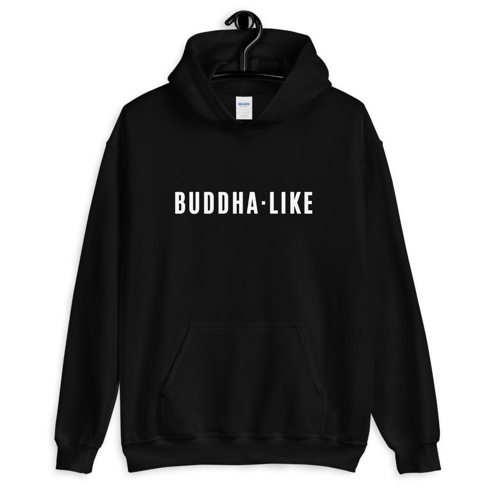 Buddha Like Unisex Hoodie