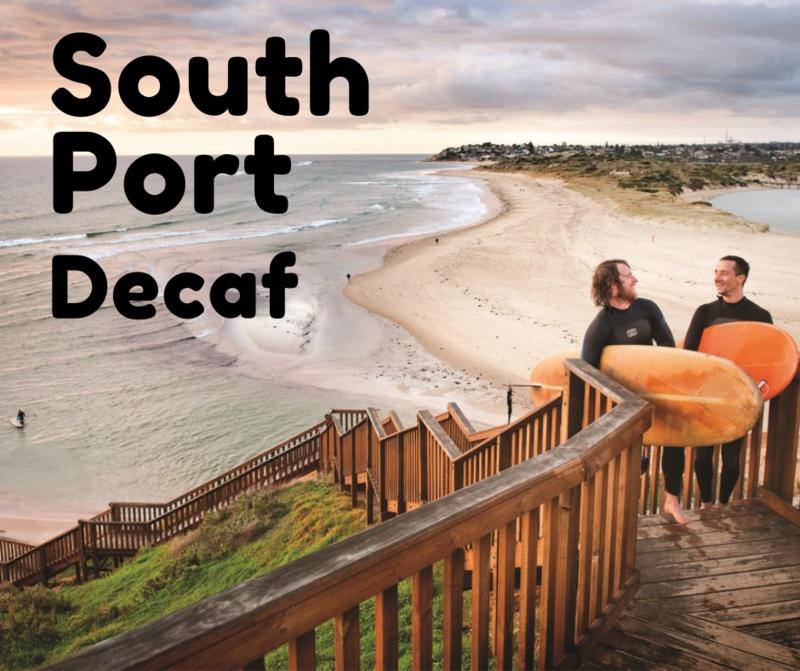 SOUTH PORT DECAF