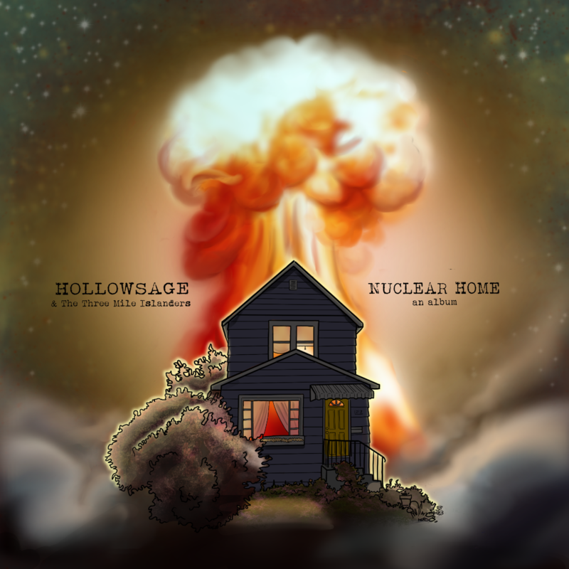 Hollowsage & the Three Mile Islanders' Debut Album Nuclear Home CD