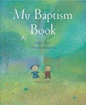 My Baptism Book by Sophie Piper and Dubravka Kolanovic