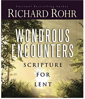 Wondrous Encounters Scripture for Lent