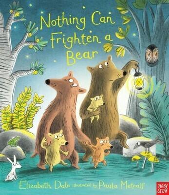 Nothing Can Frighten a Bear by Elizabeth Dale