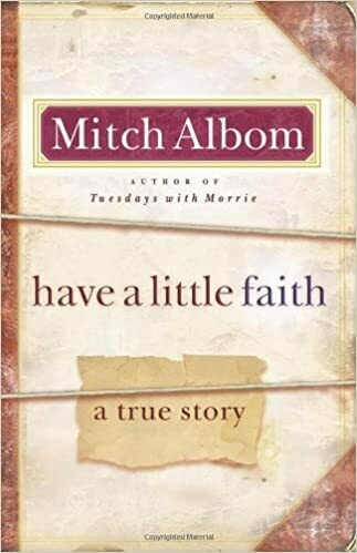 Have a Little Faith: A True Story by Mitch Albom