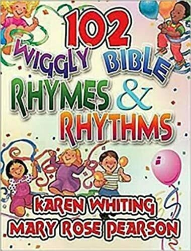 102 Wiggly Bible Rhymes and Rhythms: Bible Learning Activities for Young Children by Whiting and Pearson
