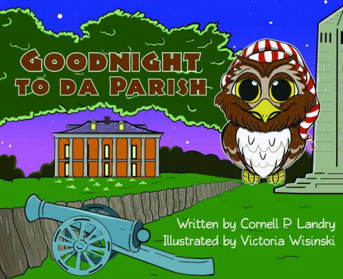 Goodnight to Da Parish by Cornel