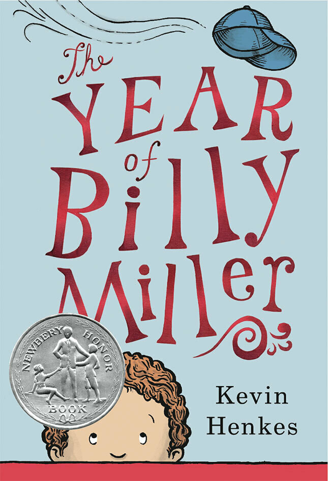 The Year of Billy Miller Written and illustrated by Kevin Henkes