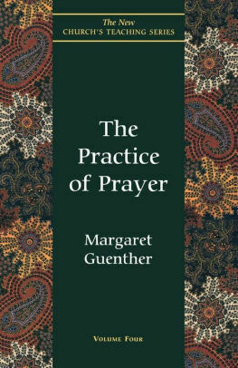 The Practice of Prayer by Margaret Guenther