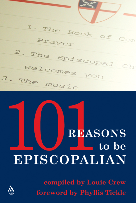 101 Reasons To Be Episcopalian by Louie Crew
