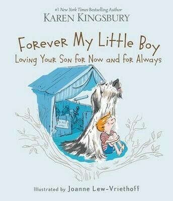 Forever My Little Boy By: Karen Kingsbury