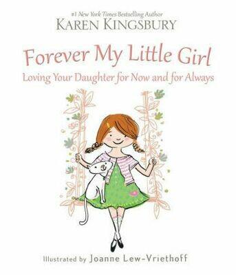 Forever My Little Girl by Karen Kingsbury