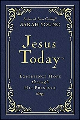 Jesus Today - Deluxe Edition: Experience Hope Through His Presence by Sarah Young