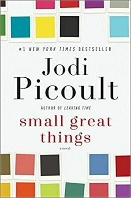 Small Great Things: A Novel by Jodi Picoult