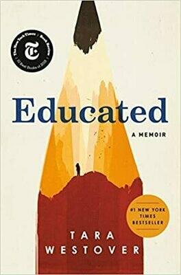Educated a Memoir by Tara Westover