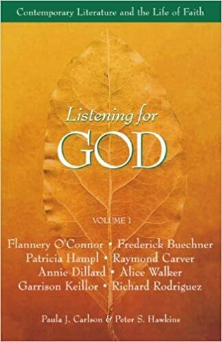 Listening for God, Vol 1: Contemporary Literature and the Life of Faith by  Paula J. Carlson