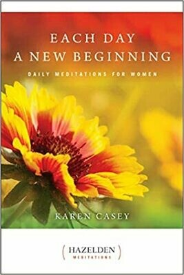 Each Day a New Beginning: Daily Meditations for Women (Hazelden Meditations)