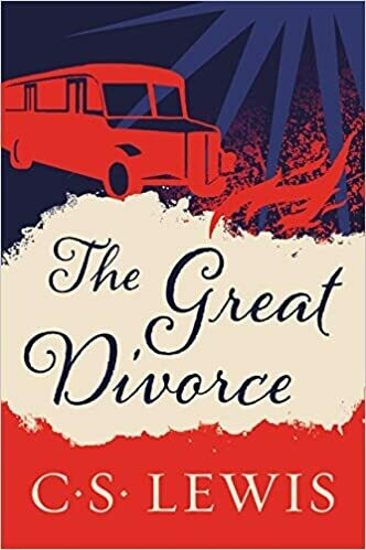 The Great Divorce by CS Lewis