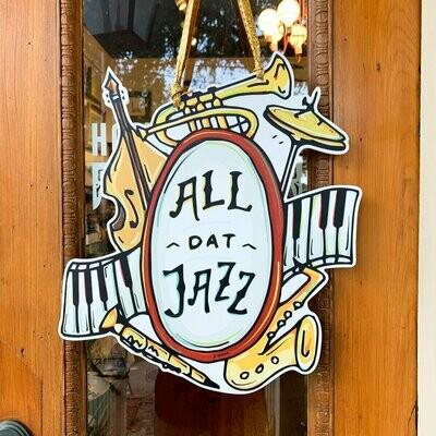 Home Malone All Dat Jazz Door Hanger