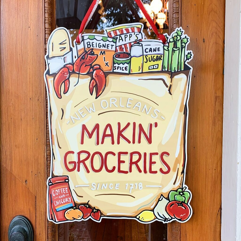 Home Malone Makin' Groceries Door Hanger