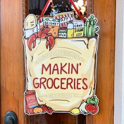Home Malone Makin' Groceries Door Hanger