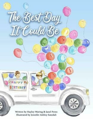 The Best Day it Could Be by Hayley Waring and Janel Perez