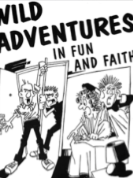 WILD ADVENTURES IN FUN AND FAITH