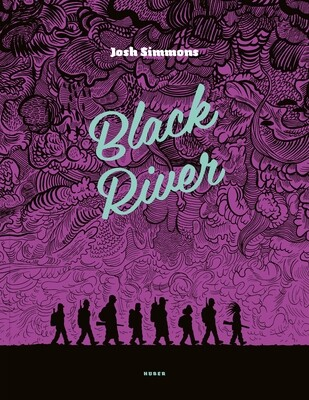 BLACK RIVER de Josh Simmons