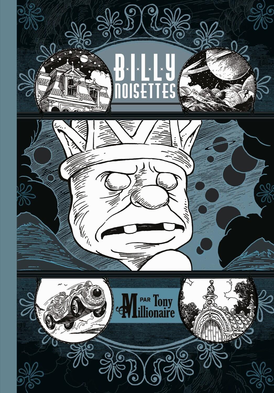 Billy Noisettes de Tony Millionaire
