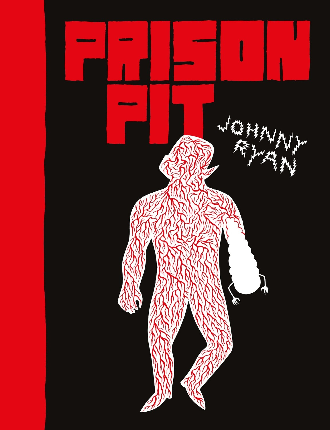 Prison Pit Volume 1 par Johnny Ryan