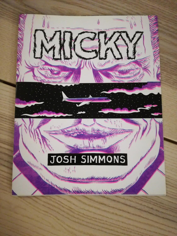 (langue anglaise) Micky par Josh Simmons. Numéroté et signé à 300 exemplaires
