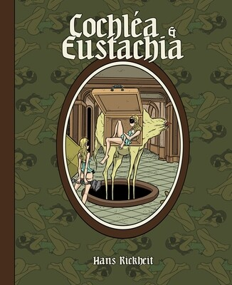 Cochléa & Eustachia par Hans Rickheit
