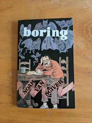 Boring par Noah Van Sciver - Anglais/English