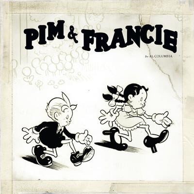 PIM & FRANCIE par Al Columbia