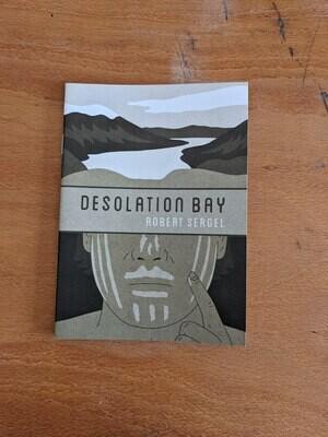 Desolation Bay par Robert Sergel - Anglais/English