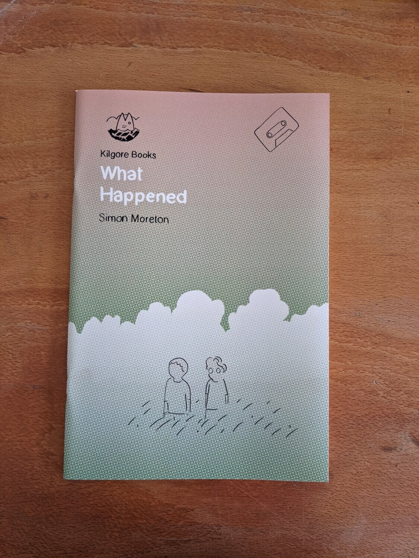 What Happened par Simon Moreton - Anglais/English